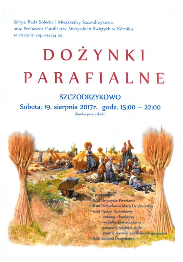 2017.08.19 Dożynki Parafialne (Szczodrzykowo - Gmina Kórnik)