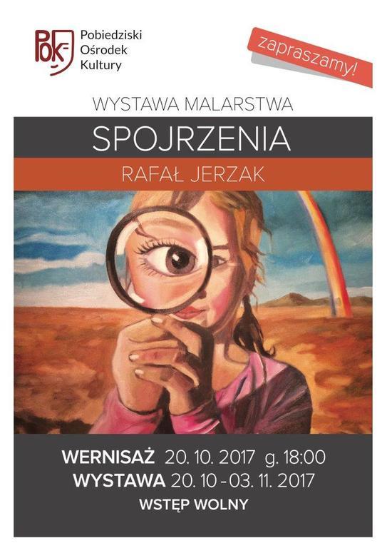 Wystawa Rafała Jerzaka