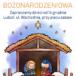 Plakat szopki bożonarodzeniowej w Luboniu na 14 grudnia 2018