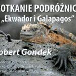 plakat spotkanie podróżnicze Ekwador i galapagos