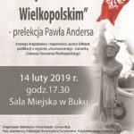 plakat pamięć o powstaniu wielkopolskim - prelekcja Pawła Andersa 14 luty 2019 godzina 17:30