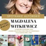 plakat spotkanie autorskie z Magdaleną Witkiewicz