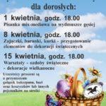 plakat cykl warsztatów wielkanocnych dla dorosłych 1 kwietnia, 8 kwietnia i 15 kwietnia godziny od 18:00