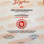 Dyplom dla Jana Grabkowskiego Starosty Poznańskiego za uzyskanie przez Powiat Poznańskie honorowego tytułu Super Powiatu