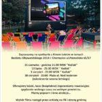 """Plakat Kino Letnie, 21 czerwca, 13 lipca, 3, 31 sierpnia, WDK """" Koźlak"""", godz. 21:30"""