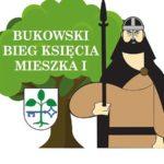Plakat Bukowski Bieg Księcia Mieszka I