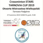 Plakat Crossminto STARS, Otwarte Mistrzostwa Wielopolski, 27 kwietnia 2019, Tarnowo Podgórne
