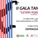 """Plakat II Gala Taneczna """" Cztery Pory Roku"""" 17 maja 2019, godz. 18:00, Sala widowiskowa w CKiR w Koziegłowach, wstęp wolny"""
