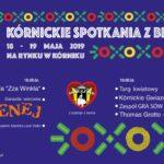 Plakat 26 Kórnickie Spotkania z Białą Damą, 18-19 maja 2019, Na Rynku w Kórniku