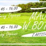 Plakat Majówka w Botaniku z Artystami gminy Dopiewo, 1 i 3 maja 2019