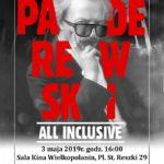 Plakat Widowisko Koncertowe - Paderewski All Inclusive, 3 maja 2019 godz. 16:00, Sala Kina Wielkopolanin
