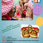 Plakat Wielkanocne Warsztaty Kulinarne 19.04.2019, Biblioteka Miejska Centrum Animacji Kultury w Puszczykowie, godz. 16:-17:30,