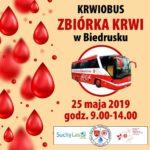 Plakat zbiórki krwi w Biedrusku 25 maja 2019, godz. 9:00-14:00