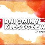 Plakat Dni Gminy Kleszczewo, 22 czerwca 2019