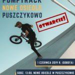 Plakat Pumptrack Nowe Osiedle Puszczykowo, Otwarcie, 1 czerwca godz. 13:00, Nowe Osiedle w Puszczykowie