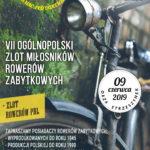 Plakat VII Ogólnopolski Zlot Miłośników Rowerów Zabytkowych, 09 czerwca 2019, Oaza Strzeszynek