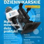 Plakat Warsztaty dziennikarskie, Mało mówienia, dużo praktyki! udziałw warsztatach jest bezpłatny