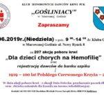 """Plakat 207 akcja poboru krwi """"Dla dzieci chorych na Hemofilię"""", 2 czerwca 2019, godz.9:00-14:00, Klub Osiedlowy w Murowanej Goślinie"""