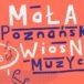 Plakat Mała Poznańska WiosNa MuzYcZna