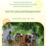 Plakat Festyn Zielonośwątkowy, 9 czerwca 2019, godz. 11:00-17:00, Muzeum Narodowe Rolnictwa i Przemysłu Rolno-Spożywczego w Szreniawie