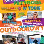 Plakat Festiwal Outdoorowy- Poznań,Martyna Wojciechowska, Przemek Kossakowski, 17-19.05.2019