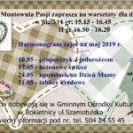 Plakat Montownia Pasji, warsztaty dla dzieci, 10,17,24,31 maja 2019r., Gminny Ośrodek Kultury w Rokietnicy