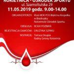 Plakat Akcja Poboru Krwi, 11 maja 2019, godz. 9:00-14:00, Rokietnica- Ośrodek sportu