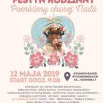 Plakat Charytatywny Festyn Rodzinny Pomóżmy chorej Nadii, 12 maja 2019r., godz. 9:00, Stadion GOSiR w Komornikach