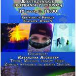 Plakat Kostrzyńskie Spotkania z Podróżą, 15 maja, godz. 18:00, Restauracja Biesiada, Kostrzyn