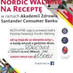 Plakat Nordic Waling na Receptę w ramach Akademii Zdrowia Santander Consumer Banku, 14 maja 2019r., Rokietnica, godz. 18:00