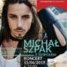 Plakat Jarmark Piastowski, Koncert Michała Szpaka, 15 czerwca 2019, godz. 21:00, Pobiedziska
