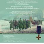 Plakat Wielkopolanie ku Niepodległej w stuleciu zwycięskiego Powstania 1918-1919 wernisaż wystawy w Muzeum Narodowego Rolnictwa i Przemysłu Rolno-Spożywczego w Szreniawie