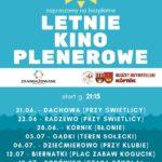 Plakat Letnie Kino Plenerowe, Harmonogram czerwcowych i lipcowych seansów w gminie Kórnik