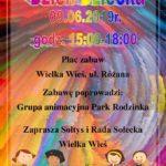 Plakat Dzień Dziecka, 09.06.2019r., godz. 15:00-18:00, Plac zabaw, Wielka Wieś