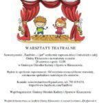 Plakat warsztaty teatralne, 28 czerwca 219r., godz. 12:00, GOKiS w Kleszczewie