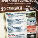 Plakat Jubileuszowe Spotkania Podróżnicze, 45 lecie Muzeum A. Fiedlera w Puszczykowie, 29 czerwca 2019r., godz. 15:00