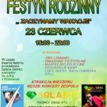 """Plakat Festyn Rodzinny """" Zaczynamy Wakacje"""" 23.06.2019r., godz. 15:00-22:00"""