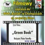 """Plakat Dyskusyjny Klub Filmowy zaprasza na film """"Green Book"""", 19.06.2019r., godz. 19:00, WDK """"Koźlak"""" w Chomęcicach"""