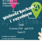 Plakat Gra Miejska Wolność kocham i rozumiem, 8.06.2019r., godz. 13:30, Stęszew