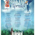 Plakat XV letniego festiwalu muzyki w Kórniku