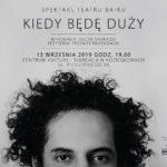 Plakat na spektakl teatralny w Koziegłowach na 13 września 2019