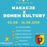 Plakat wakacji 2019 z domem kultury w Stęszewie