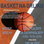 Plakat zajęć koszykówki na Oriku 22 i 26 sierpnia 2019 w Czerwonaku