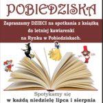 Plakat na literackie Pobiedziska w lipcu i sierpniu 2019