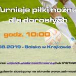 Plakat turniejów dla dorosłych w piłkę nożną na 4 sierpnia 2019 w Krajkowie