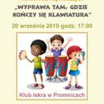 Plakat na koncert dla namłodszych na 20 września 2019 w Promnicach