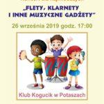 Plakat na koncert dla namłodszych na 26 września 2019 w Potaszach