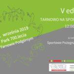 Plakat zajęć sportowych w Tarnowie Podgórnym na 21 września 2019