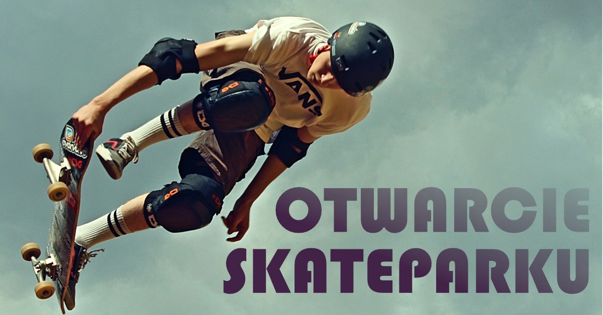 Otwarcie skateparku