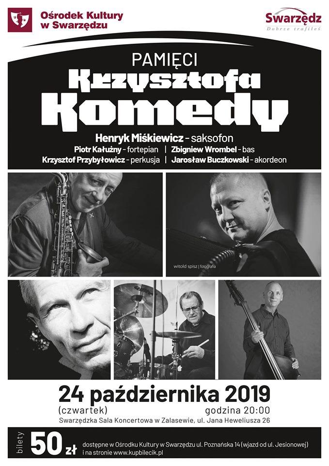 Pamięci Krzysztofa Komedy